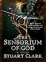Sensorium of God (Sky's Dark Labyrinth Trilogy)