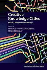 Creative Knowledge Cities (New Horizons in Regional Science series)