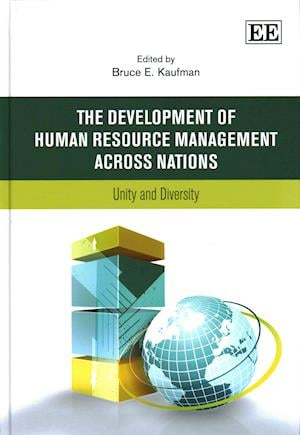 The Development of Human Resource Management Across Nations