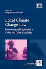 Local Climate Change Law (The Iucn Academy of Environmental Law Series)