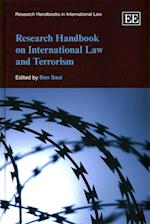 Research Handbook on International Law and Terrorism (Research Handbooks in International Law Series)
