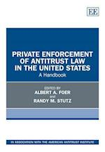 Private Enforcement of Antitrust Law in the United States