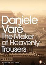 Maker of Heavenly Trousers af Daniele Vare