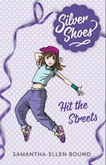 Silver Shoes 2: Hit the Streets af Samantha-Ellen Bound