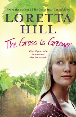 Grass is Greener af Loretta Hill