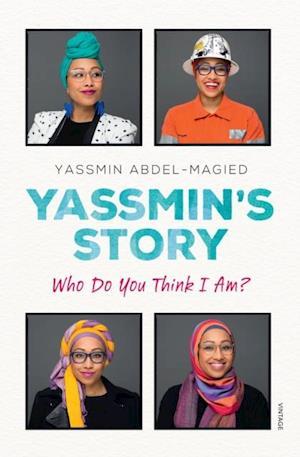 Yassmin's Story af Yassmin Abdel-Magied