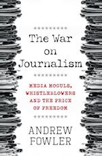 War on Journalism