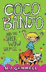 Coco Banjo and the Super Wow Surprise (Coco Banjo)