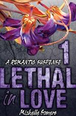 Lethal in Love: Episode 1