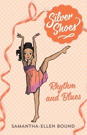 Silver Shoes 7: Rhythm and Blues af Samantha-Ellen Bound