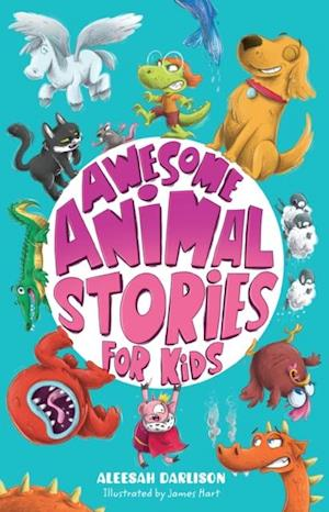 Awesome Animal Stories for Kids af Aleesah Darlison