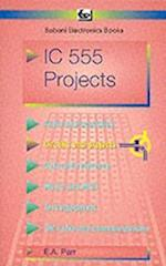 Integrated Circuit 555 Projects (BP S, nr. 44)