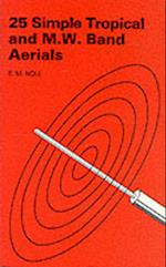 25 Simple Tropical and MW Band Aerials (BP S, nr. 145)