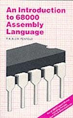 An Introduction to 68000 Assembly Language (BP S, nr. 184)