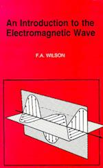 An Introduction to the Electromagnetic Wave (BP S, nr. 315)