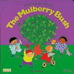 Here We Go Round the Mulberry Bush (Classic Books With Holes)