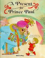 A Present for Prince Paul af Ann Love