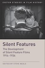Silent Features (Exeter Studies in Film History)