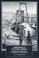 Cornwall's Future Mines