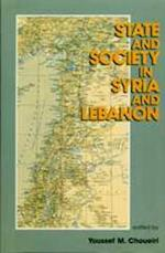 State and Society in Syria and Lebanon