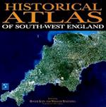 Historical Atlas Of South-West England af Helen Jones, Roger J P Kain