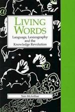Living Words (Exeter Linguistic Studies S)