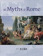The Myths of Rome (Classical Studies and Ancient History)