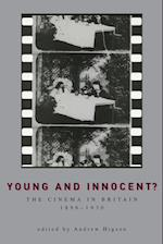 Young And Innocent? (Exeter Studies in Film History)