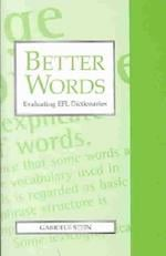 Better Words (Exeter Language & Lexicography S)