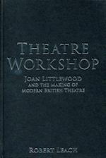 Theatre Workshop (Exeter Performance Studies)