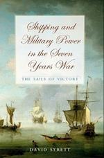 Shipping and Military Power in the Seven Year War, 1756-1763