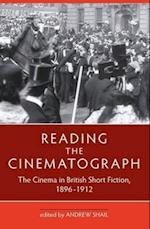 Reading the Cinematograph (Exeter Studies in Film History)