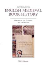 Introducing English Medieval Book History af Ralph Hanna