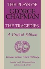 The Plays of George Chapman