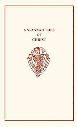 A Stanzaic Life of Christ