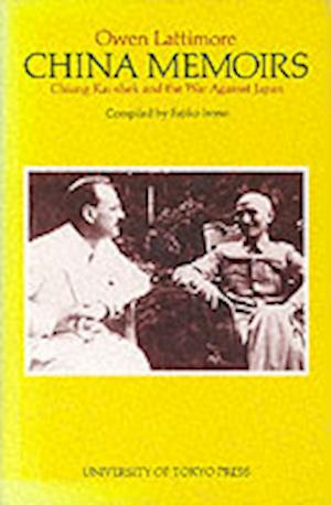 China Memoirs - Chiang Kai-Shek and the War Against Japan