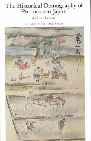 The Historical Demography of Pre-Modern Japan