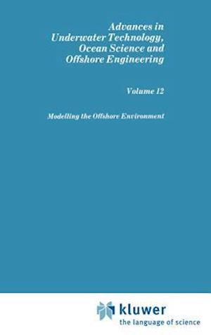 Modelling the Offshore Environment