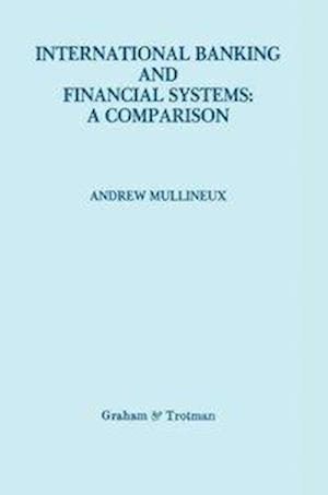 International Banking and Financial Systems: A Comparison