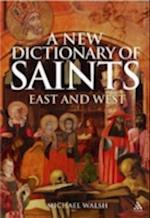 A New Dictionary of Saints af Michael Walsh