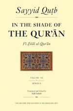 In the Shade of the Qur'an Vol. 7 (Fi Zilal Al-Qur'an) (In the Shade of the Quran, nr. 7)