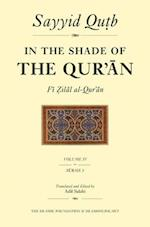 In the Shade of the Qur'an Vol. 4 (Fi Zilal Al-Qur'an) (In the Shade of the Quran)