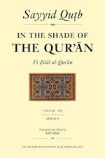 In the Shade of the Qur'an Vol. 8 (Fi Zilal Al-Qur'an) (In the Shade of the Quran, nr. 8)