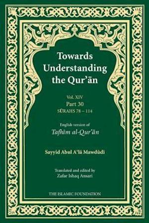 Towards Understanding the Qur'an (Tafhim Al-Quran)