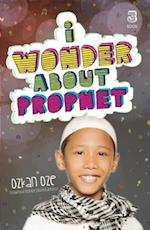 I Wonder About the Prophet (I Wonder About Islam)