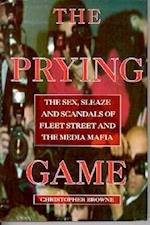 The Prying Game