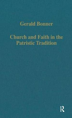 Church and Faith in the Patristic Tradition