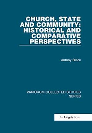 Church, State and Community: Historical and Comparative Perspectives