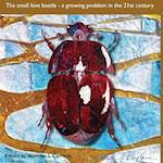 The Small hive beetle: a growing problem in the 21st century