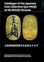 Catalogue of the Japanese Coin Collection in the British Museum (British Museum Press Occasional Paper, nr. 174)